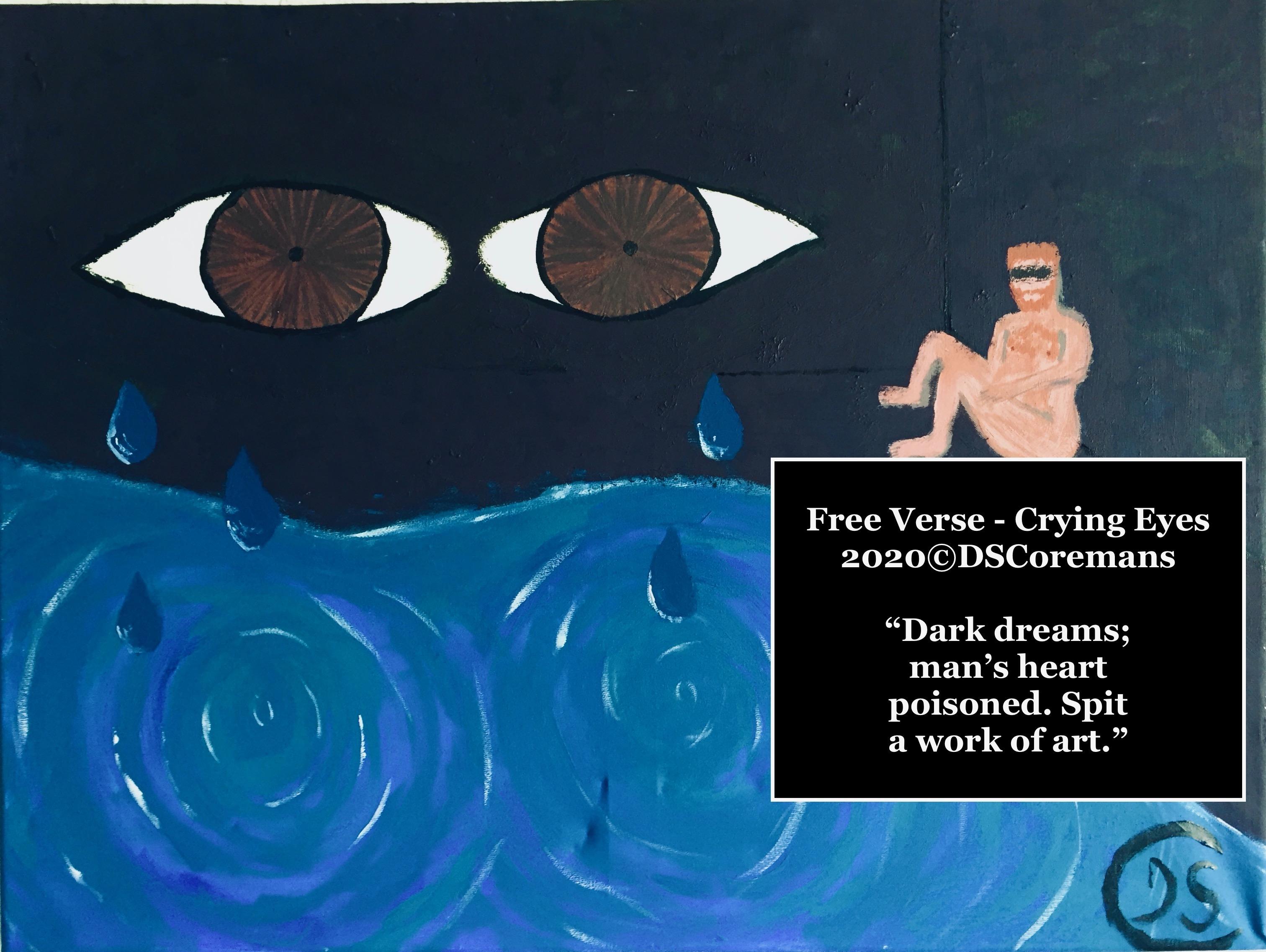 Free Verse – Crying Eyes